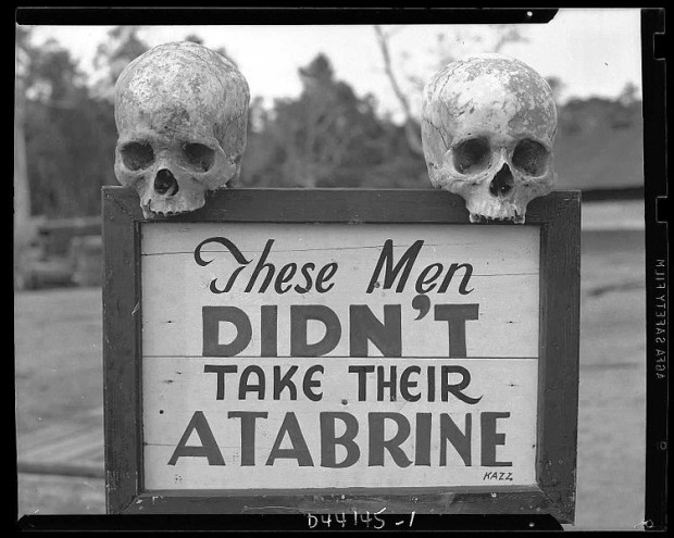 Atabrine is a malarial medicine from WWII. 60,000 USA soldiers died of Malaria in WWII
