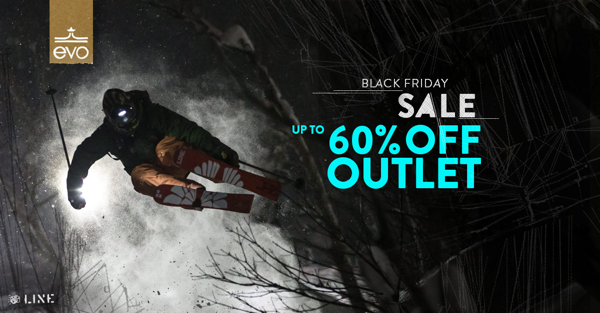 Evo Com Black Friday Sale Up To 60 Off Gear You Need Snowbrains