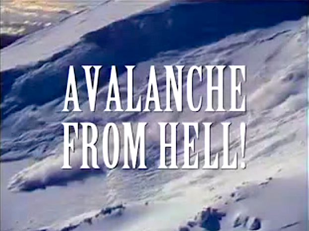 avalanche from hell