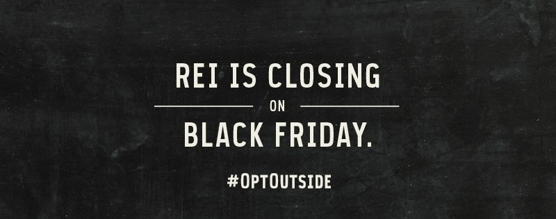 REI closed for Black Friday this year.