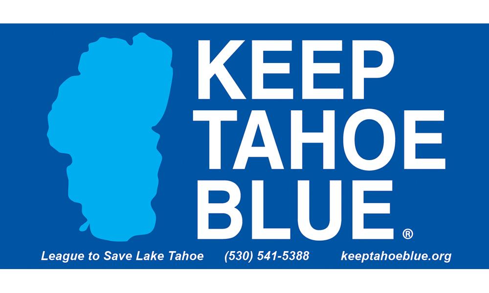 keep tahoe blue, keeptahoeblue.org
