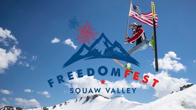 squaw valley freedom fest