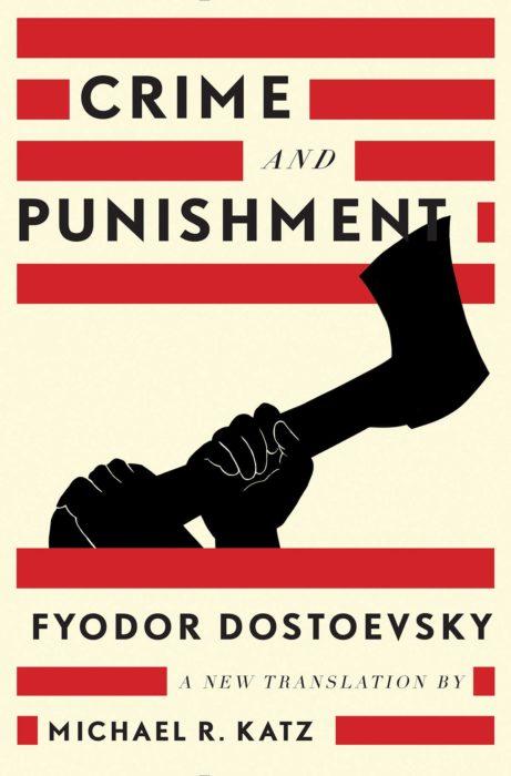 """Crime & Punishment"" by Fyodor Dostoevsky"