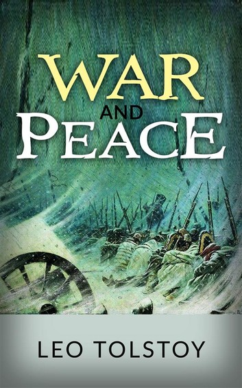 """""""War & Peace"""" by Leo Tolstoy"""