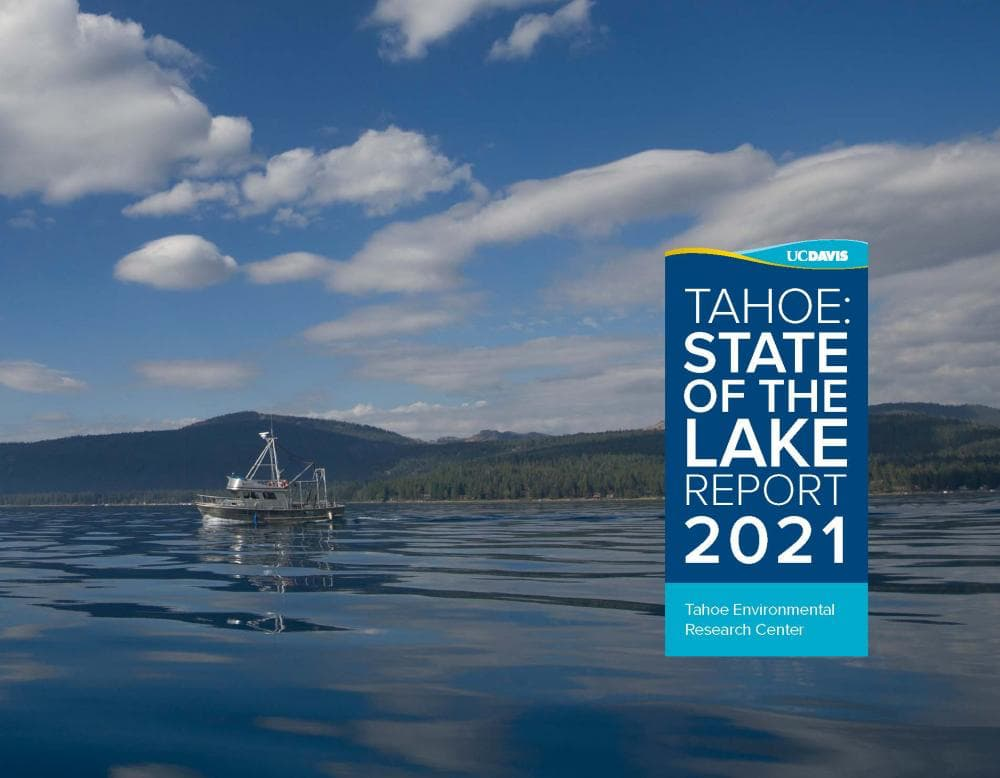 Lake Tahoe, state of the lake, annual report,