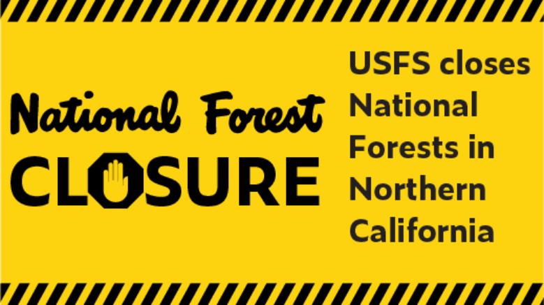 forest closure, california,