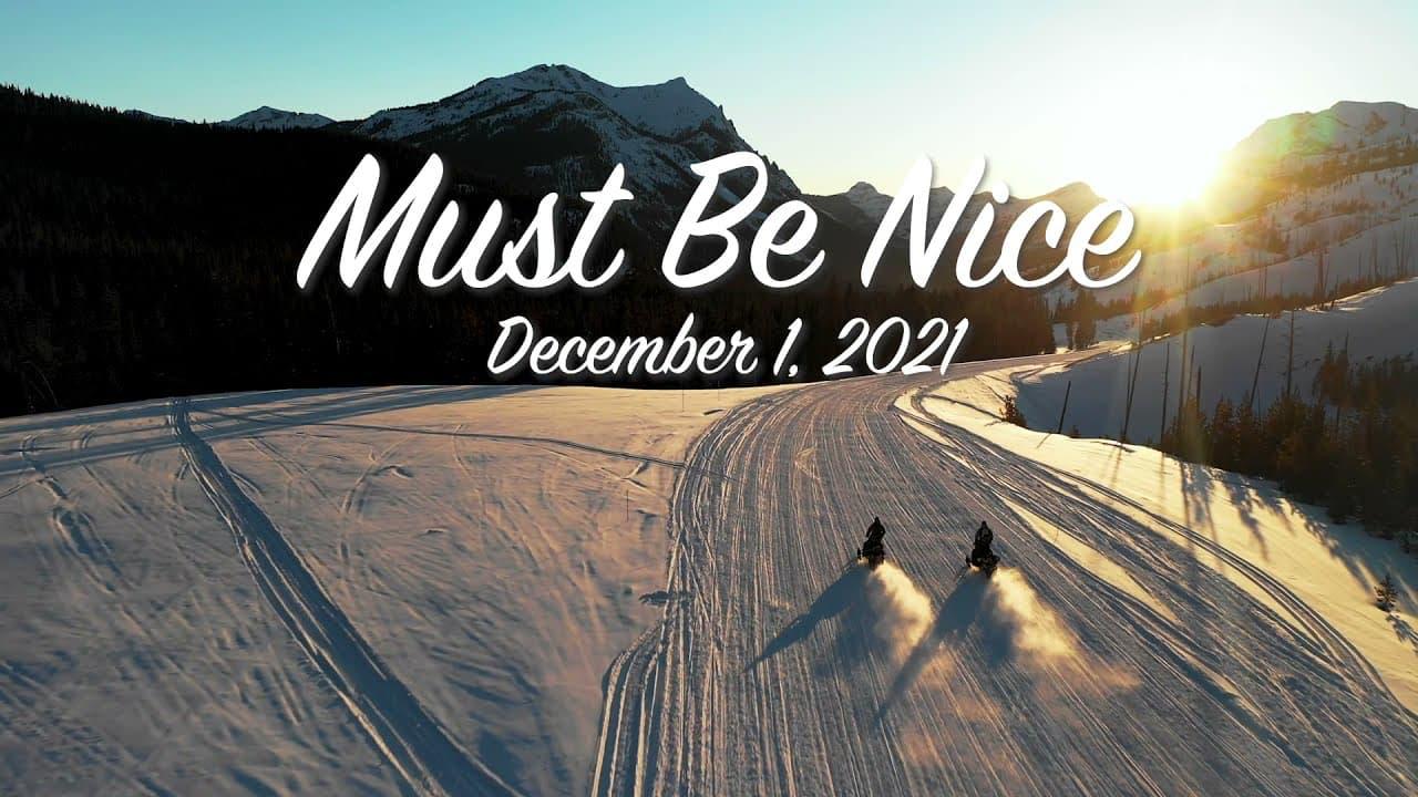 must be nice,
